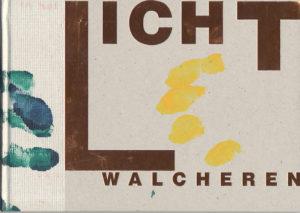 Licht van Walcheren
